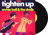 Tighten Up - Archie Bell & the Drells - Atlantic Records
