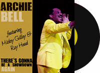 THERE'S GONNA BE A SHOWDOWN AGAIN - Archie Bell & the Drells